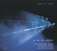 Кейт Джарретт,Гэри Пикок,Джек Де Джонетт Keith Jarrett. Always Let Me Go (2 CD) don t let me go