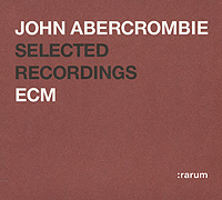 Джон Аберкромби John Abercrombie. Selected Recordings джон мартин john martyn grace