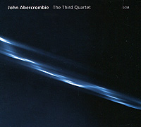 Джон Аберкромби John Abercrombie. The Third Quartet спот lsl 8301 03 lissone lussole 761095