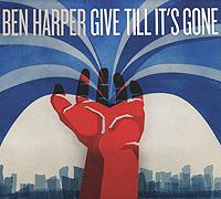 Бен Харпер Ben Harper. Give Till It's Gone