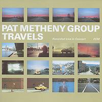 Пэт Мэтэни,Лили Майс,Стив Родби,Дэн Готтлиб,Нана Васконселос Pat Metheny. Travels (2 CD) pat metheny group the way up live