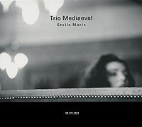 Trio Mediaeval. Stella Maris