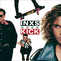 INXS INXS. Kick