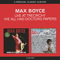 Макс Бойс Max Boyce. Live At Treorchy / We All Had Doctors Papers (2 CD) william e boyce calculus