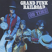 Grand Funk Railroad Grand Funk Railroad. On Time flexi new comfort рулетка xs ремень 3м 12кг розовая