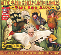 Steve Martin And The Steep Canyon Rangers.  Rare Bird Alert (Deluxe Edition) Rounder Records Corp.,ООО