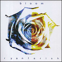 Ryan Farish. Bloom