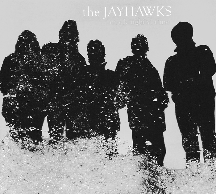 The Jayhawks The Jayhawks. Mockingbird Time (CD + DVD) the jayhawks the jayhawks sound of lies 2 lp