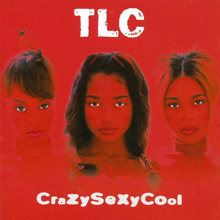 TLC TLC. CrazySexyCool columbia cp дистрибуция