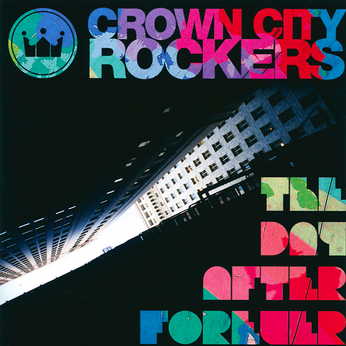 Crown City Rockers.  The Day After Forever Gold Dust Media,ООО Музыка