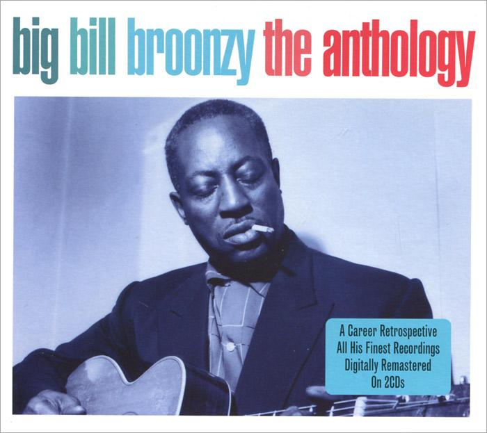 Big Bill Broonzy. The Anthology (2 CD)