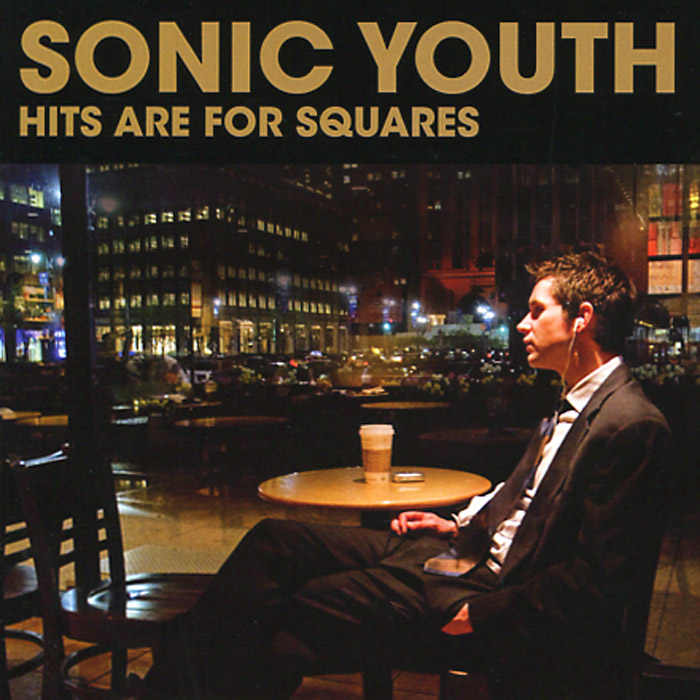 Sonic Youth. Hits Are For Squares fantasy inc prestige records