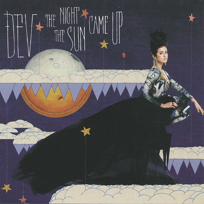 Dev Dev. The Night The Sun Came Up nothing like the sun rei