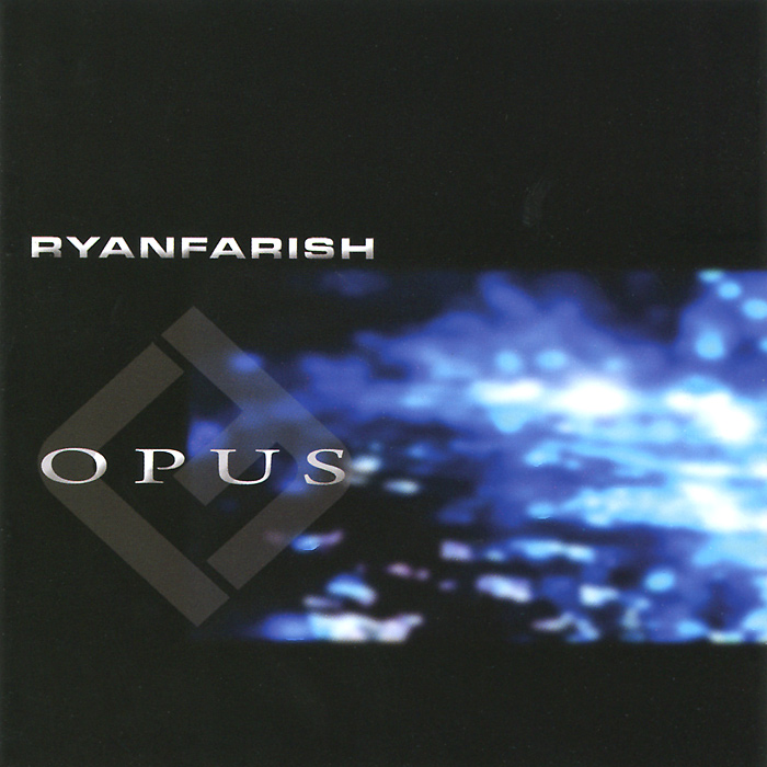 Ryan Farish. Opus