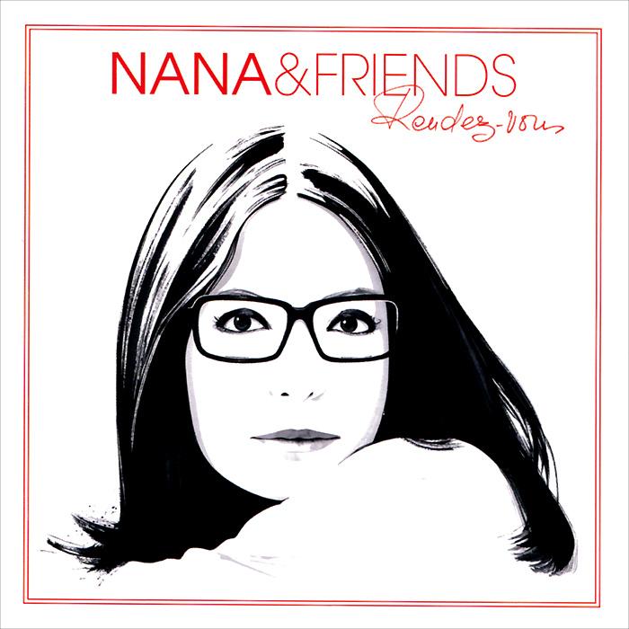 Nana & Friends. Rendez-Vous