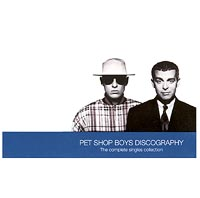 Pet Shop Boys Pet Shop Boys. Discography: The Complete Singles Collection