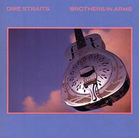 Dire Straits Dire Straits. Brothers In Arms dire needs
