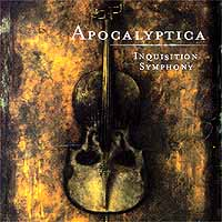 Apocalyptica. Inquisition Simphony