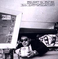 The Beastie Boys Beastie Boys. Ill Communication