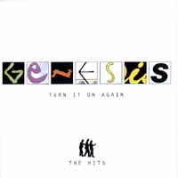 Genesis Genesis. Turn It On Again - The Hits genesis