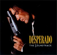 Desperado. The Soundtrack
