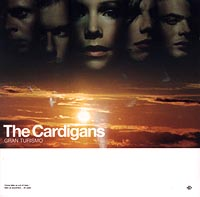 The Cardigans The Cardigans. Gran Turismo up at the villa the pearl на английском языке