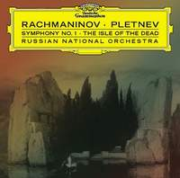 Rachmaninov: The Isle of the Dead Op. 29; Rachmaninov: Symphony No. 1 in D minor Op. 13;
