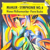 Vienna Philharmonic Orchestra,Пьер Булез Pierre Boulez. Mahler: Symphonie No. 6 пьер булез new swingle singers orchestre national de france pierre boulez berio sinfonia eindruke