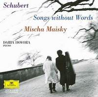 Миша Майский Franz Schubert. Songs without Words. Mischa Maisky / Daria Hovora modeste mignon