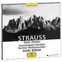 Карл Бем,Staatskapelle Dresden Orchestra,Berliner Philharmoniker,Вольфганг Мейер Karl Bohm. Strauss. Tone Poems. Collectors Edition (3 CD)