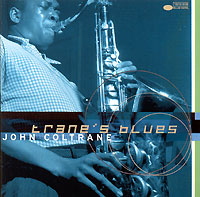 Джон Колтрейн John Coltrane. Trane's Blues джон мартин john martyn grace