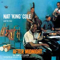 Нэт Кинг Коул,Nat King Cole Trio Nat King Cole. After Midnight нэт кинг коул nat king cole trio nat king cole after midnight