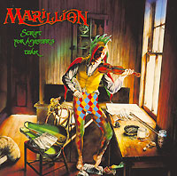 Marillion Marillion. Script For A Jesters Tear