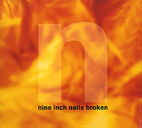 Nine Inch Nails Nine Inch Nails. Broken nine inch nails live beside you in time