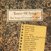 Tower Of Song. The Songs Of Leonard Cohen