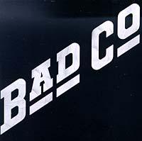 Bad Company. Bad Company (Original Recording Remastered)