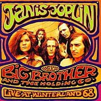 Дженис Джоплин,Big Brother & The Holding Company Big Brother, Janis Joplin. Live at Winterland '68 janis joplin janis joplin big brother the holding comp