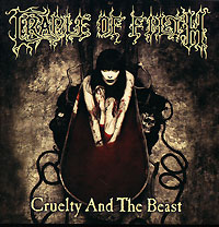 Альбом британской группы Cradle Of Filth, которая на сегодняшний день является олицетворением блэк-металла.