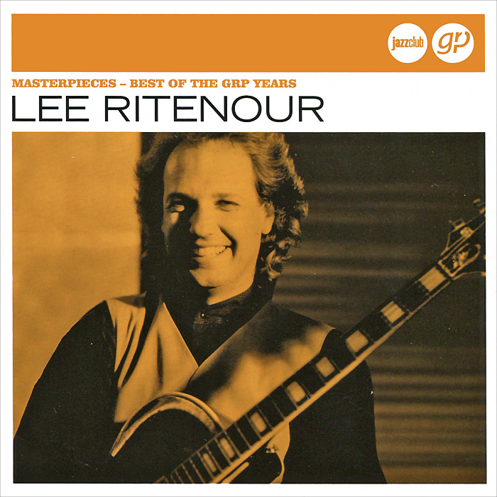 Ли Райтнор Lee Ritenour. Masterpieces Best Of The Grp Years henri matisse drawing with scissors masterpieces from the late years
