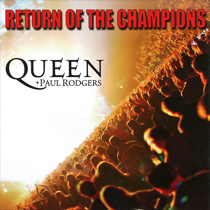 Queen,Пол Роджерс Queen, Paul Rodgers. Return Of The Champions (2 CD) сандалии queen vivi queen vivi qu004awtqd69
