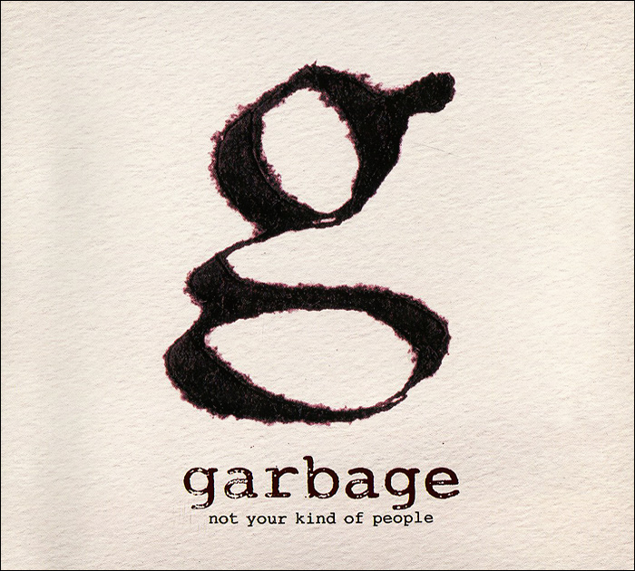 Garbage Garbage. Not Your Kind Of People garbage garbage not your kind of people lp cd