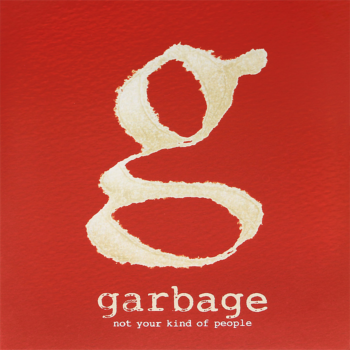 Garbage Garbage. Not Your Kind Of People (LP + CD)