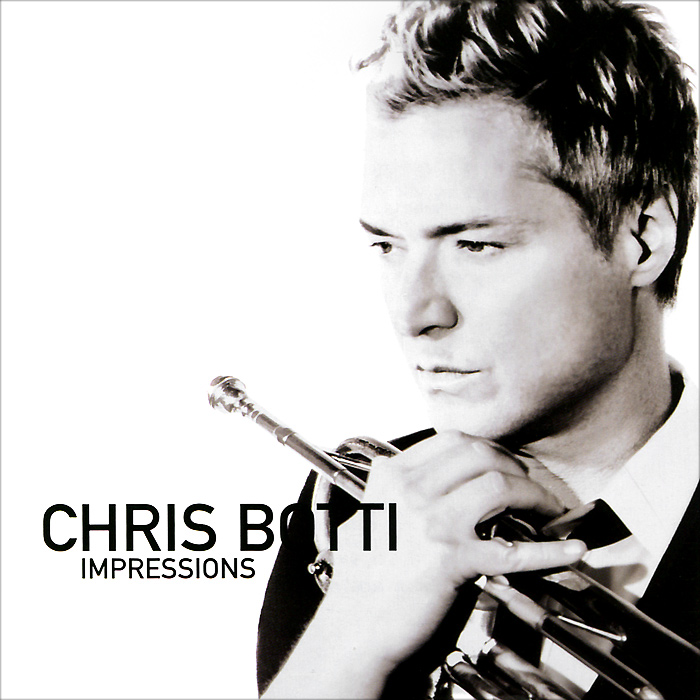 Крис Ботти Chris Botti. Impressions кеды vagabond vagabond va468awpjf32