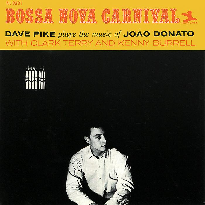 Dave Pike. Bossa Nova Carnival / Limbo Carnival