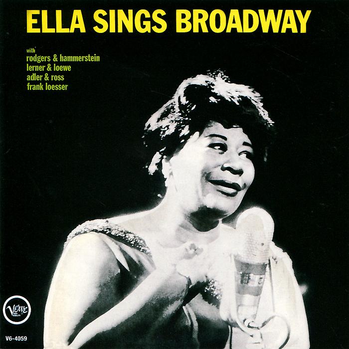 Элла Фитцжеральд Ella Fitzgerald. Ella Sings Broadway / Rhythm Is My Business элла фитцжеральд дайна вашингтон the golden era of jazz vol 3 ella fitzgerald