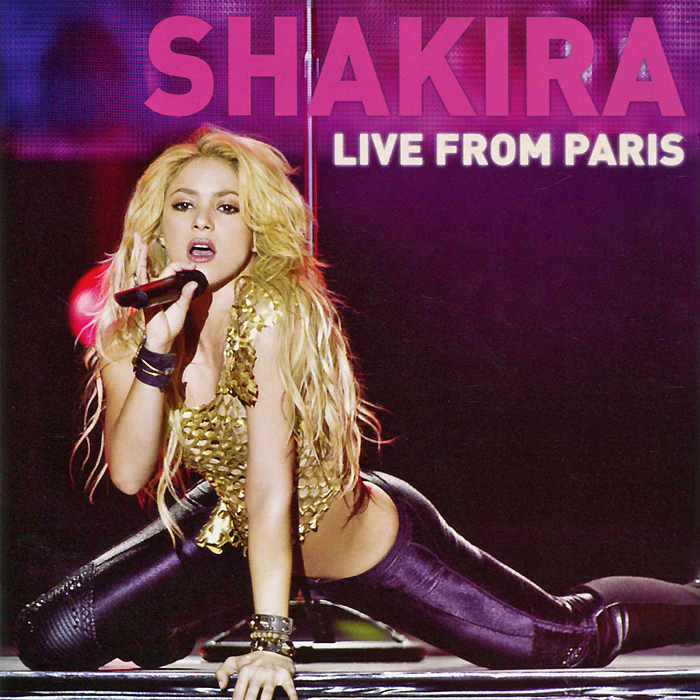 Шакира Shakira. Live From Paris (CD + DVD) yes yes in the present live from lyon 2 cd dvd