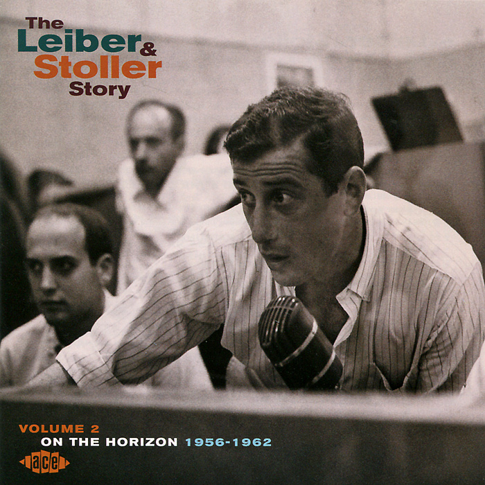 The Leiber & Stoller Story. Volume 2. On The Horizon 1956-1962