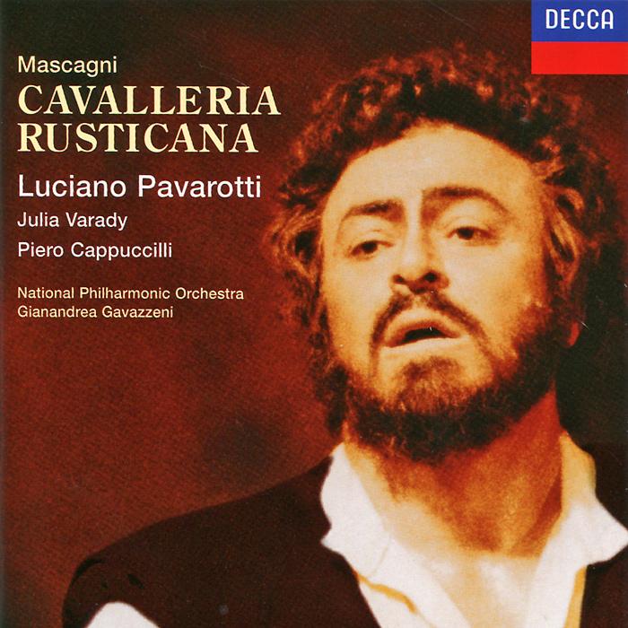 Julia Varady, Luciano Pavarotti, Piero Cappuccilli, Gianandrea Gavazzeni. Mascagni. Cavalleria Rusticana