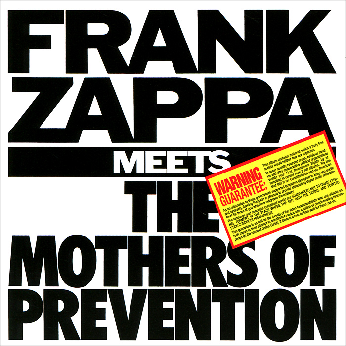 Фрэнк Заппа Frank Zappa. Frank Zappa Meets The Mothers Of Prevention frank zappa gold record signature series ltd edition display