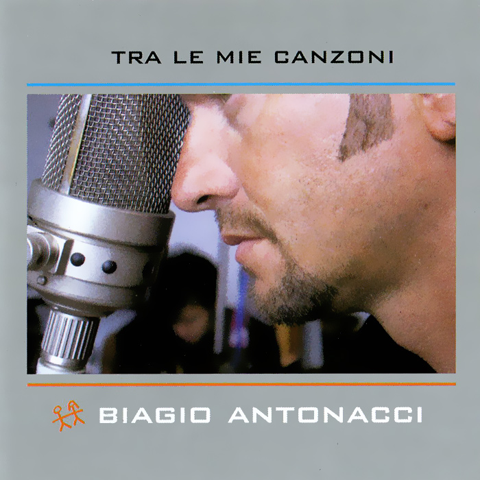 цена на Бьяжио Антоначчи Biagio Antonacci. Tra Le Mie Canzoni